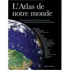 ATLAS DE NOTRE MONDE