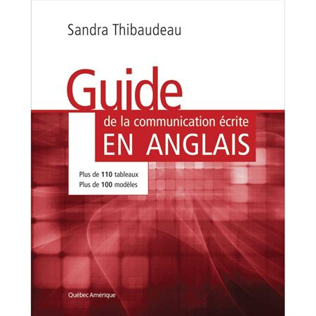 GUIDE DE LA COMMUNICATION ÉCRI