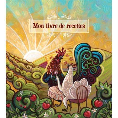 MON LIVRE DE RECETTE COQ AU VI