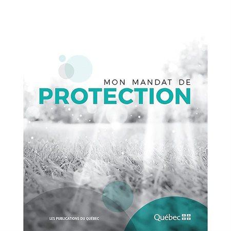 Mon mandat de protection